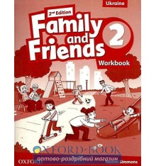 Family and Friends 2nd Edition 2: Workbook (Ukrainian Edition)