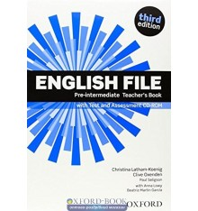English File 3rd Edition Pre-Intermediate: Teacher's Book with Test & Assessment CD-ROM