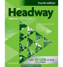 New Headway Beginner: Workbook with Key with iChecker CD-ROM