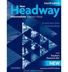 New Headway Intermediate: Teacher's Book with Teacher's Resource CD-ROM