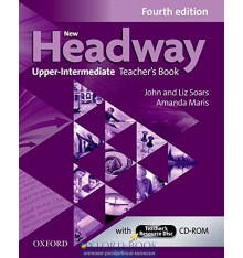New Headway Upper-Intermediate: Teacher's Book with Teacher's Resource CD-ROM