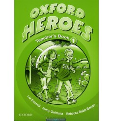 Oxford Heroes 1: Teacher's Book