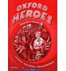Oxford Heroes 2: Teacher's Book